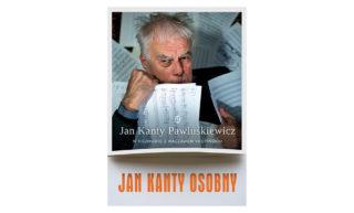 """Rozdział pt: """"Żel-art to jest dopiero…?"""" z książki wydanej przez Wydawnictwo Literackie """"Jan Kanty Osobny"""""""