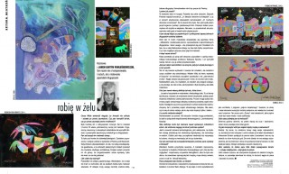 "The interview ""I make in gel"" with Jan Kanty Pawluskiewicz for the ""Weranda"" Magazine"